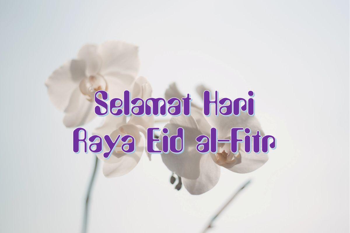 Selamat Hari Raya Eid al-Fitr 2020 Greetings